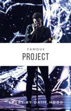 Famous Project by Daiii_Hood