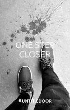 One Step Closer by sriihartini