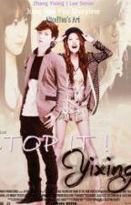 Stop it!!!Yixing(Oneshoot)(EXO Fanfiction) by NoorRizkyA