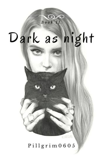 Dark as night |book 2|