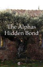 The Alphas Hidden Bond by Reval4280
