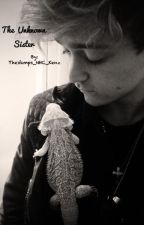 The Unknown sister- A Connor Ball love story by imcalledkenzz