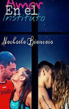 Amor En El Instituto*Editando* by kimily722
