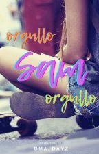 Orgullo, Sam, Orgullo by dma_dayz