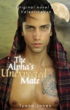 The Alphas Unexpected Mate by Renee_Bhagwandeen