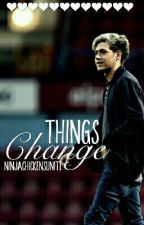 Things Change {Niall Centric} by ninjachickensunite