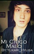 Mi Chico Malo by Yukari_Hyuga
