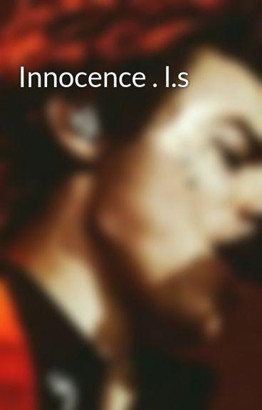 Innocence · l.s {hіаtus}