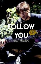 Follow You [D.S.] (DISCON.) by d3athbeds