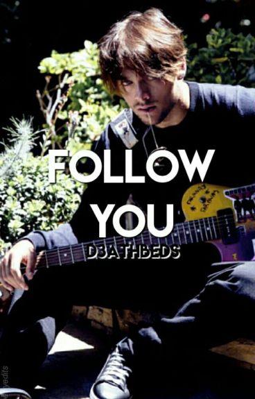 Follow You ⌲ [D.S] DISCONTINUED
