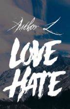 Love Hate by _AuthorL_