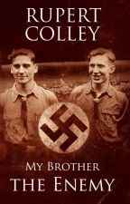 My Brother the Enemy by RupertColley