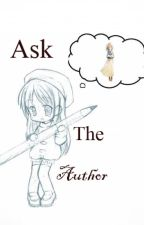 Ask The Author by toxicblaze