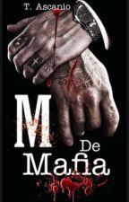 M. De Mafia. by ThadeysAscanio
