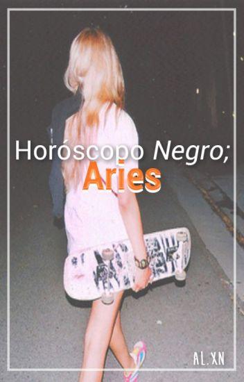 Horóscopo NEGRO: Aries. ♈︎