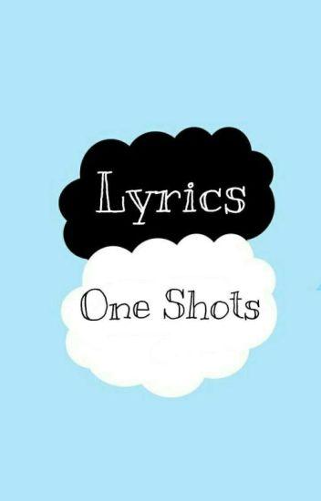 Lyrics - One Shot Stories «L.S»