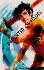 Daughter Of Hades (Female!Reader x Percy) by trashoftheinternet