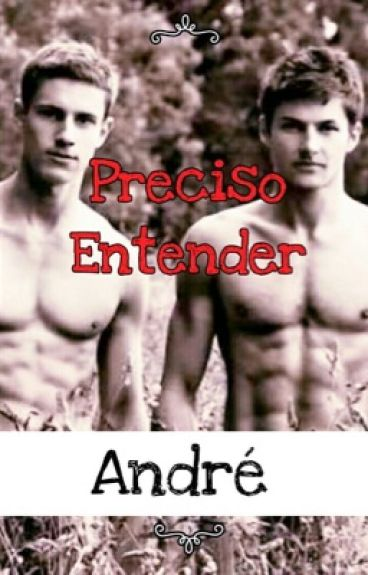 Preciso Entender ( boyxboy) ( romance gay)
