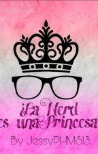 La Nerd Es Una Princesa ? Con James Maslow Y Tn by jessyPHMS13