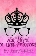 La Nerd Es Una Princesa ? Con James Maslow Y Tn by jessyPHMS13