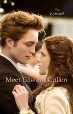 Meet Edward Cullen by itsdarkmadness