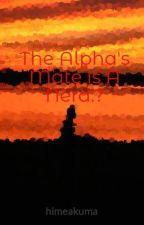 The Alpha's Mate is A Nerd.? by himeakuma