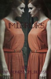 Mirrors by xxMadness_is_Blissxx