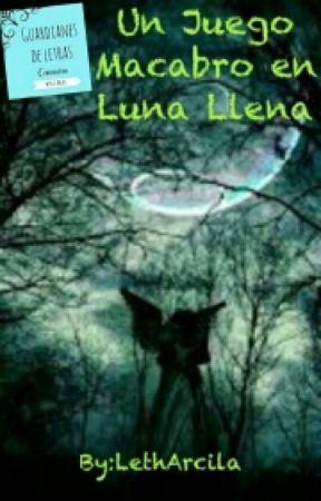 Un Juego Macabro En Luna Llena 5 Los Secretos De Los 8 Libros