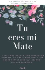Tu eres mi Mate by Natth_14