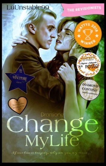 Change My Life. ||DRAMIONE||