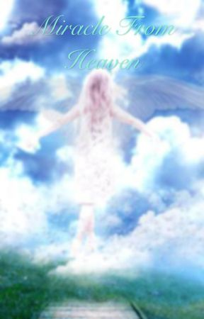 Miracle from heaven by toribest011906