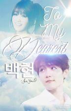 To my dearest Baekhyun [EXO Baekhyun oneshot] by ozozooo