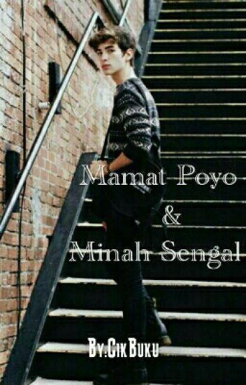 MAMAT POYO&MINAH SENGAL