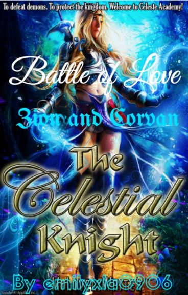 The Celestial Knight - Battle of Love