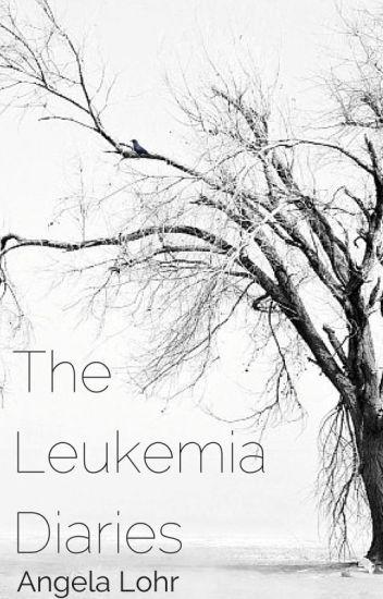 The Leukemia Diaries