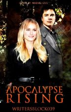 Apocalypse Rising (Book Five) by WritersBlock039