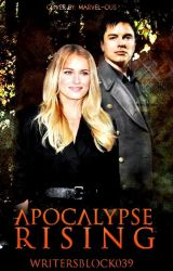 Apocalypse Rising (Book Five) by WritersBlock039