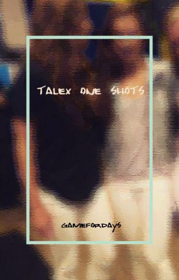 Talex One Shots