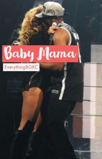 Baby Mama {COMPLETED}