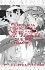 Pokémon XY: No se Como Paso, Solo Se Que... Me Enamore by serenacast