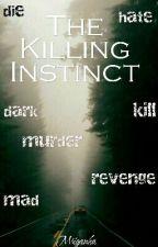 The killing instinct by MrigankaRoy