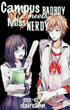 Campus BADBOY meets MISS NERDY by thefANNgirl