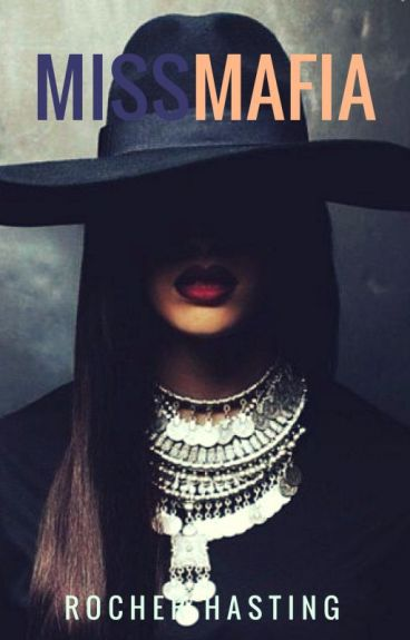 Miss Mafia.