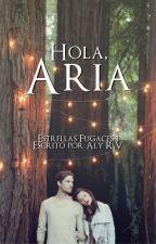 Hola, Aria. [EF#1] by itsAlyRV