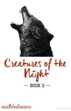 Out For Blood 2: Creatures of the Night (One Direction) by niallsbatmanxx