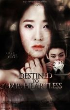 Destined To Mr Heartless [JUNGKOOK BTS] by __syaffimin