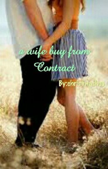 a wife buy from Contract