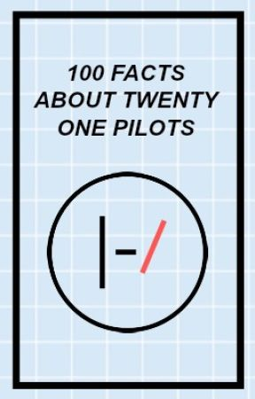 100 Facts About Twenty One Pilots by chilli-mouth