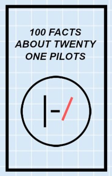 100 Facts About Twenty One Pilots