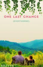 One Last Chance (Everthorne) by arzyyr
